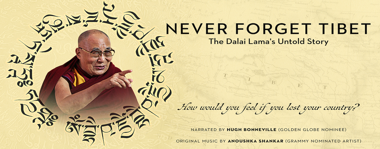 Never Forget Tibet: The Dalai Lama's Untold Story
